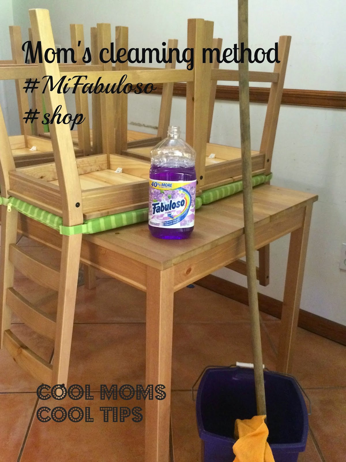 Cool Moms Cool Tips #MiFabuloso #shop #CollectiveBias mom's cleaning method