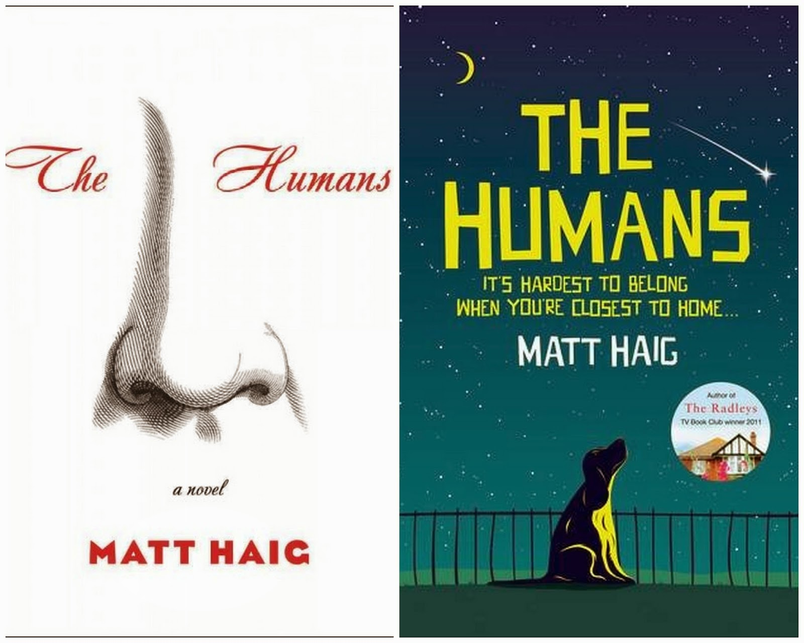 What On Earth Is An Artist's Rendering Of A Nose Supposed To Mean? I Have  No Idea The Cover Of Matt Haig's The Humans At Left Is The American  Version