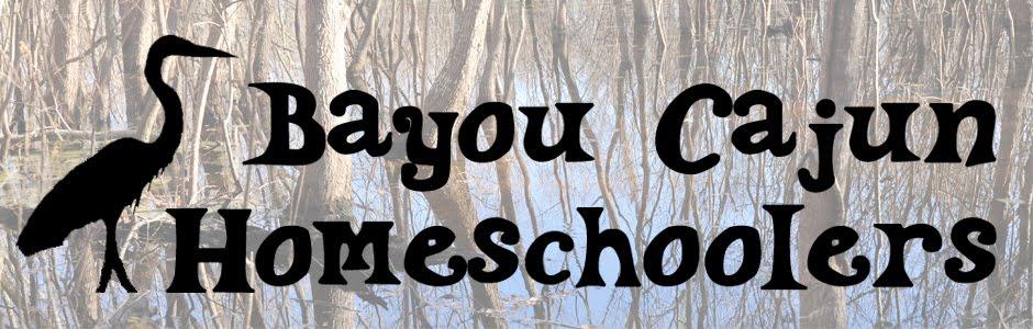 Bayou Cajun Homeschoolers