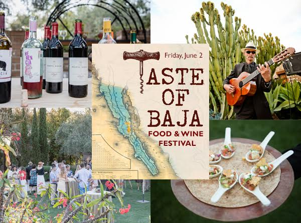 Save On Tickets to the Taste of Baja Food & Wine Festival on Friday, June 2!
