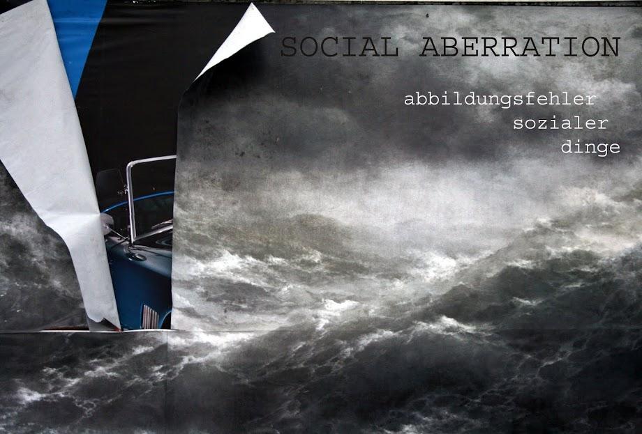 SOCIAL ABERRATION