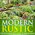 Modern Rustic: Greenhouses and Gardening - Free Kindle Non-Fiction