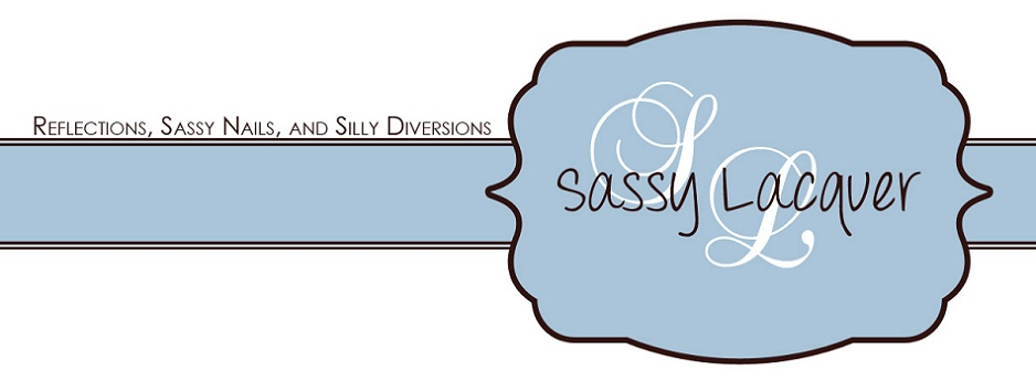 Reflections, Sassy Nails, and Silly Diversions!