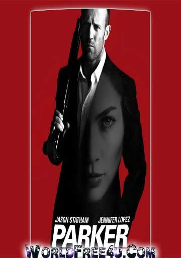 Poster Of Parker 2013 In Hindi Bluray 720P Free Download