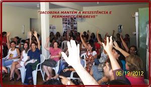 JACOBINA MANTÉM A RESISTÊNCIA E PERMANECE EM GREVE