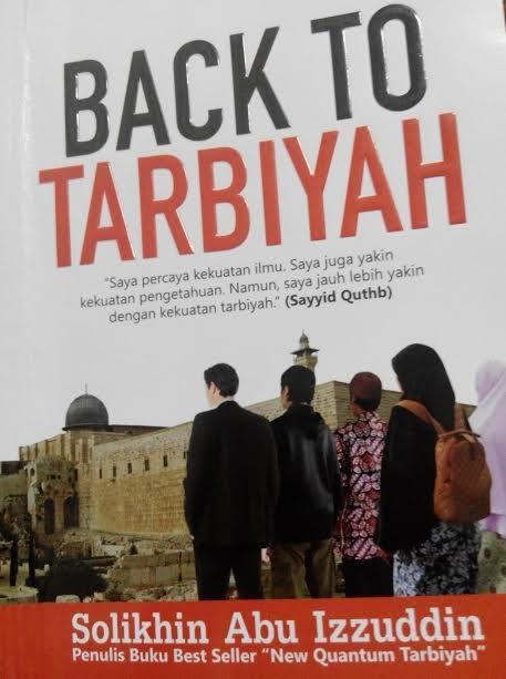 Kembali kepada Tarbiyyah