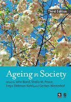 Ageing in society /edited by John Bond