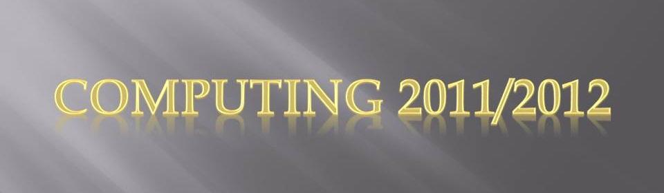Computing 2011/2012