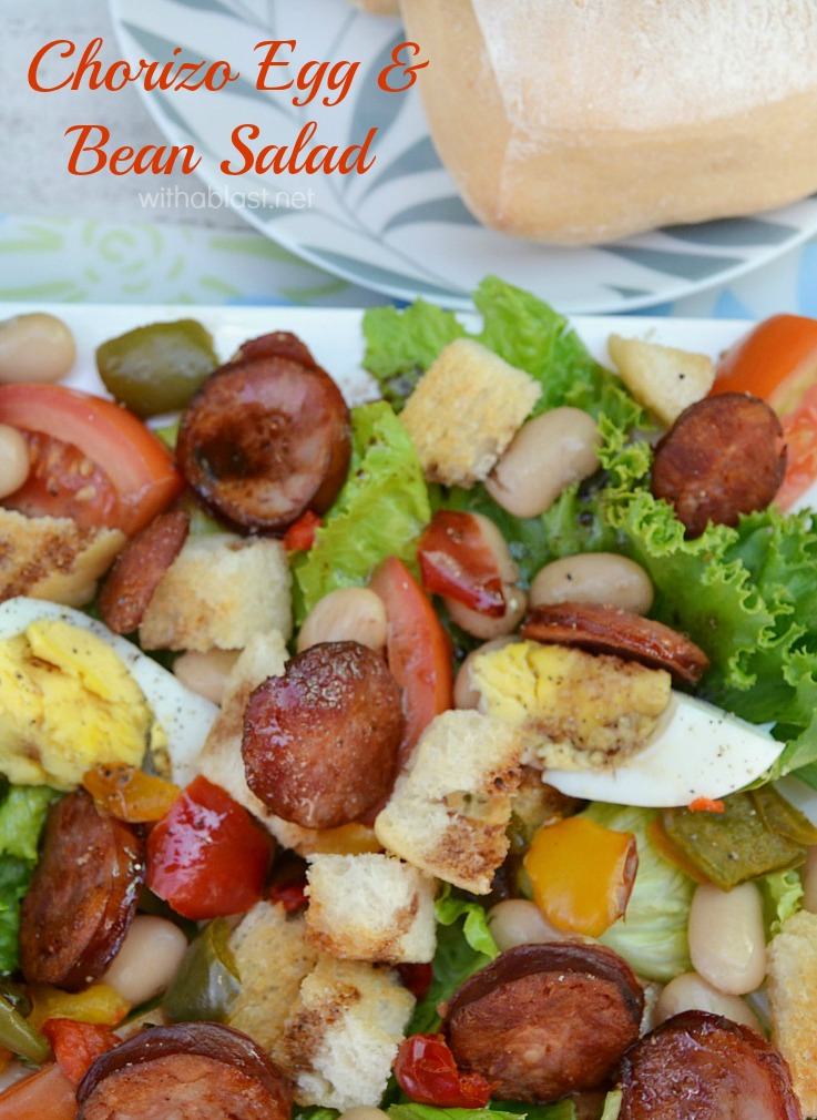 Chorizo Egg and Bean Salad ~ Rich, filling salad which is perfect for lunch / light dinner with a dinner roll - lots of protein in this Chorizo Egg and Bean Salad !