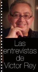 Las Entrevistas de Víctor Rey
