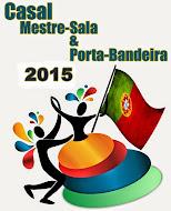 MESTRE-SALAS E PORTA BANDEIRAS 2015