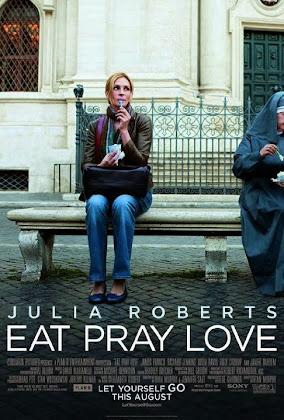 http://1.bp.blogspot.com/-6MqmT3B4L0g/U1_df__f6mI/AAAAAAAAFSk/yOyIyeUZt1k/s420/Eat+Pray+Love+2010.jpg