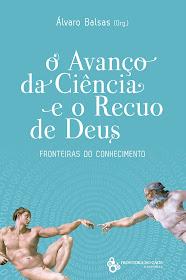 Avanço da Ciência e o recuo de Deus