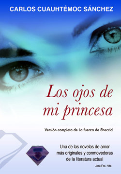 Los Ojos de Mi Princesa: La Fuerza de Sheccid   Carlos cuauhtemoc snchez [Completo] FreeLibros