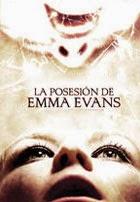La Posesion de Emma Evans (2010)