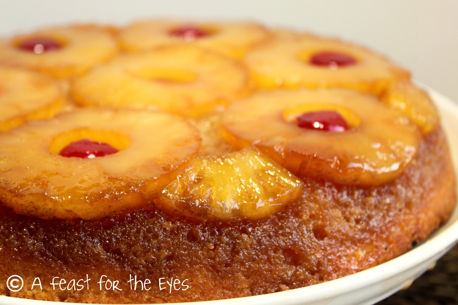 A Feast for the Eyes: Pineapple Upside Down Cake (with a ...