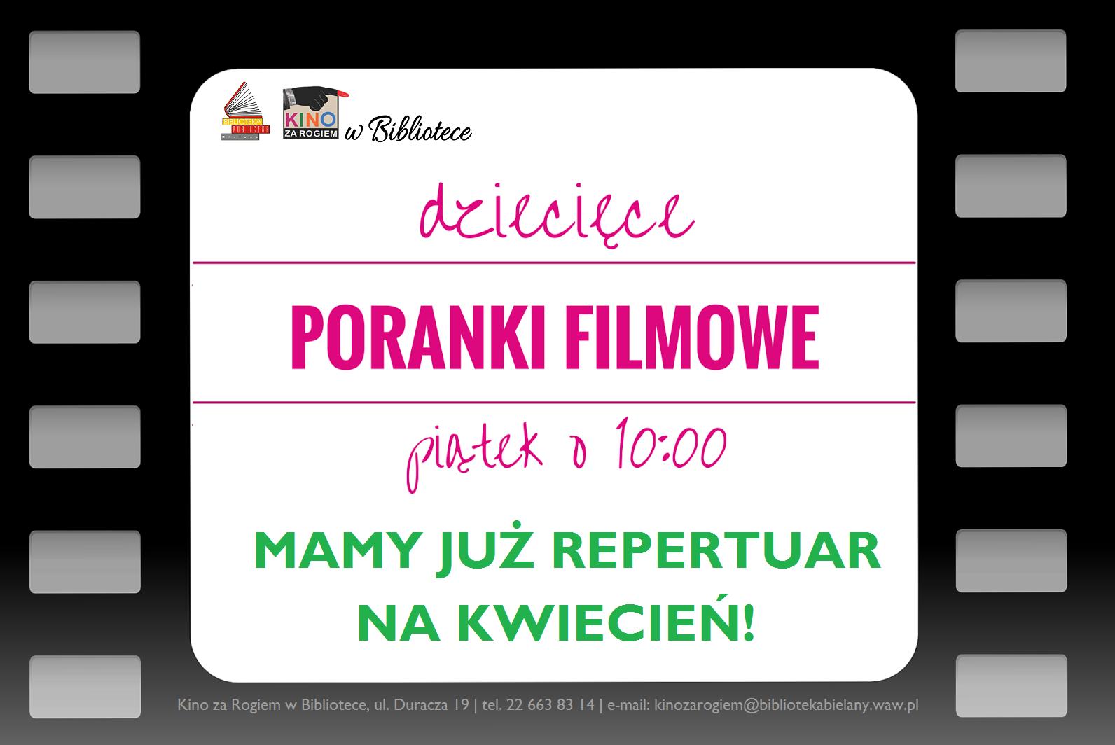 DZIECIĘCE PORANKI FILMOWE - REPERTUAR NA KWIECIEŃ