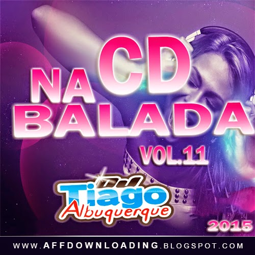 CD Na Balada Vol.11 – 2015 (Dj Tiago Albuquerque)