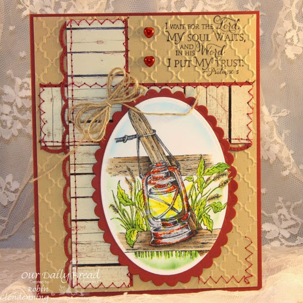 Our Daily Bread Designs, Lantern Single, Scripture Collection 9, Rustic Beauty Collection, Beautiful Borders, Designer-Robin Clendenning