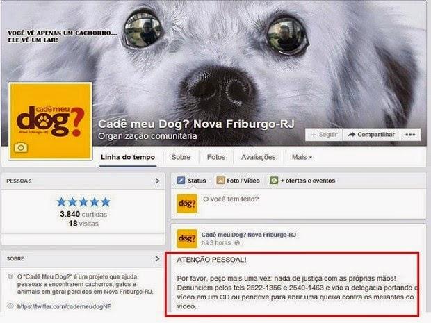 Dono de página de protenção aos animais posta mensagem para as pessoas não fazerem justiça com as próprias mãos (Foto: Reprodução/Facebook)