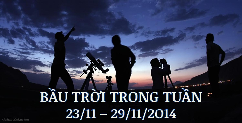 Bầu trời trong tuần từ 23/11 tới 29/11/2014