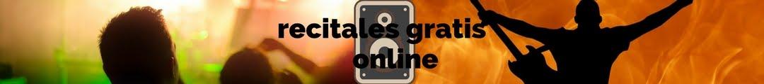 recitales gratis online