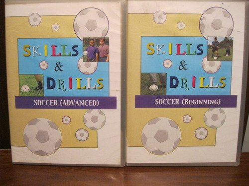 Skills & Drills: Soccer - Beginning and Advanced