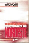DESENVOLVIMENTO SUSTENTÁVEL NO NORDESTE (Org), 1995