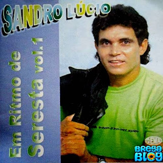 Sandro Lúcio - CD Seresta Vol. 1- Relíquia