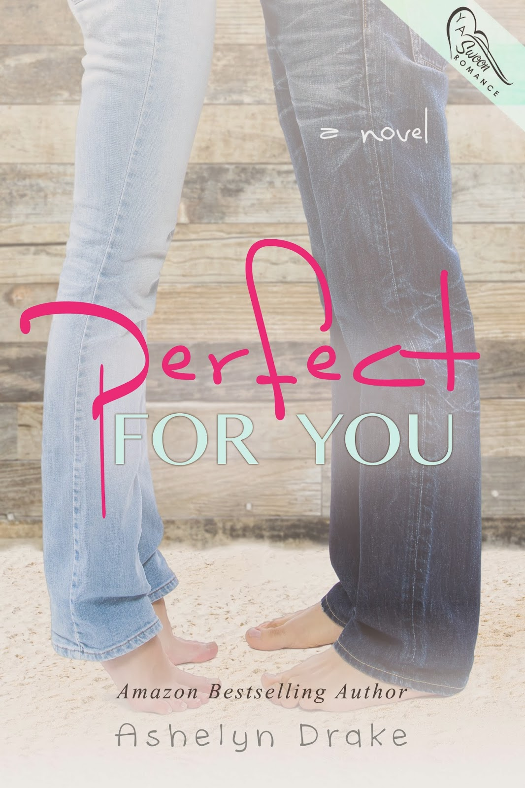 Cover Reveal: Perfect for You by Ashelyn Drake