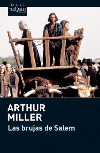 Las brujas de Salem Arthur Miller