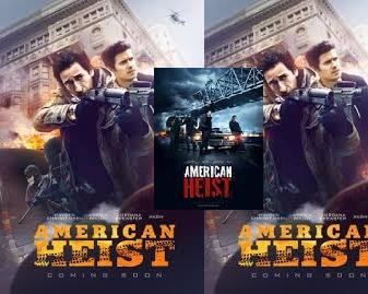 Info review Sinopsis film American Heist (2015) Bioskop