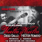 """""""VUELTA y VUELTA"""" Folklore y Flamenco"""