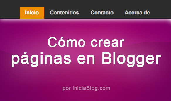 Cómo Crear páginas en tu blog