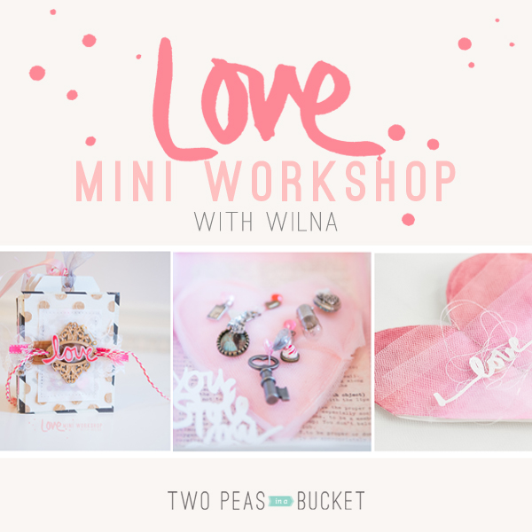 LOVE mini workshop with Wilna
