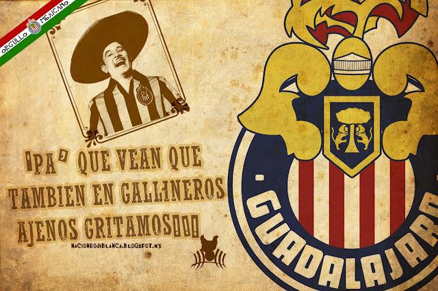 Chivas: Orgullo Mexicano!!