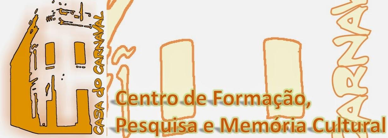 Centro de Formação, Pesquisa e Memória Cultural - Casa do Carnaval