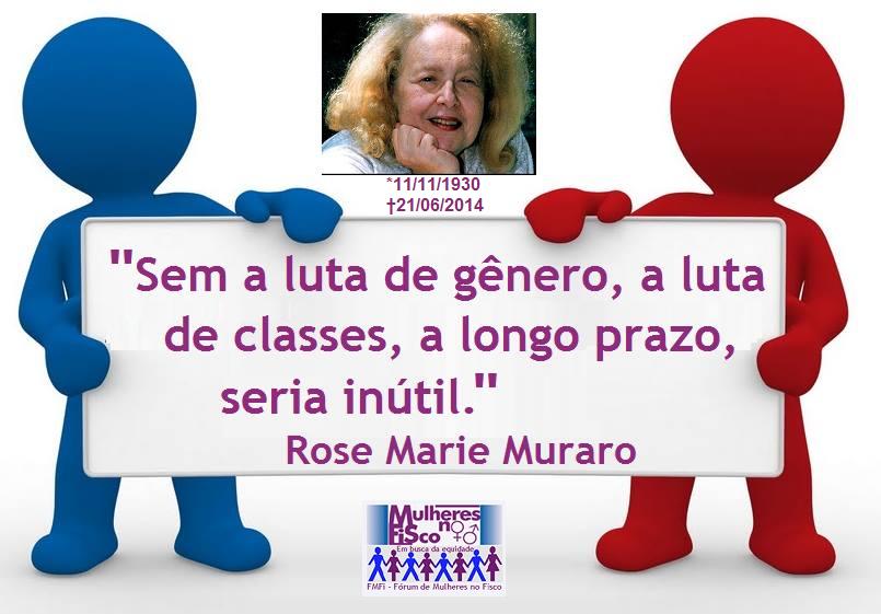 Rose Marie Muraro-falece uma das mais brilhantes intelectuais de nosso tempo*11/11/1930 - †21/06/14