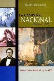 Lo que estoy leyendo..^_^ : Campaña Nacional ( 1856-1857)