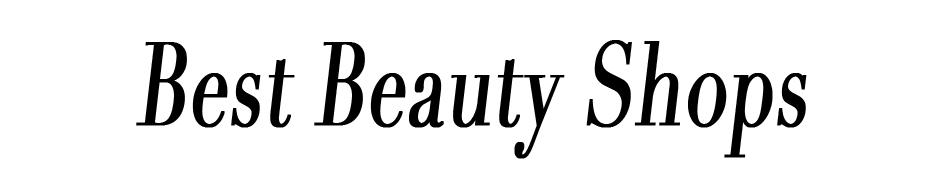 Best Beauty Shops
