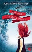 http://www.randomhouse.de/Paperback/Die-Welt-ist-kein-Ozean/Alexa-Hennig-von-Lange/e450194.rhd