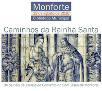 """MONFORTE: EXPOSIÇÃO """"CAMINHOS DA RAINHA"""""""