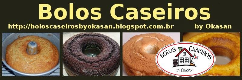 Bolos Caseiros by Okasan