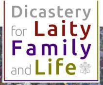 DICASTERIO LAICOS, FAMILIA Y VIDA