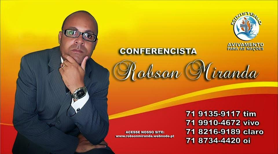 Conferencista Robson Miranda.