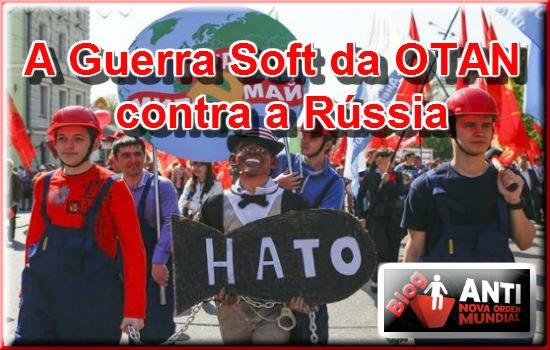 http://www.anovaordemmundial.com/2014/05/a-guerra-soft-da-otan-contra-russia.html
