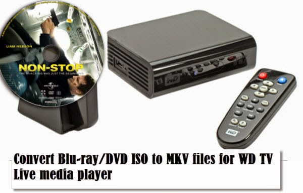 bd-dvd-iso-mkv-for-wdtv