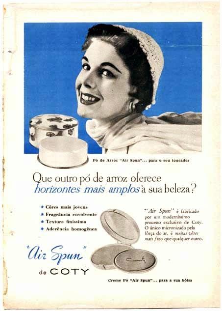 Propaganda do Pó de Arroz Coty nos anos 50. Beleza feminina sempre presente na publicidade.