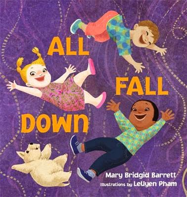 http://www.amazon.com/Fall-Down-Mary-Brigid-Barrett/dp/0763644307/ref=sr_1_3?s=books&ie=UTF8&qid=1397933794&sr=1-3&keywords=all+fall+down