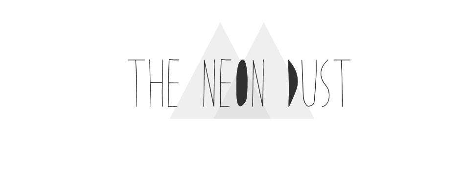 The Neon Dust